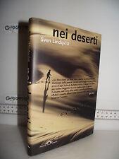 LIBRO Sven Lindqvist NEI DESERTI ed.'02 Trad.Carmen Giorgetti Cima Illustraz.☺
