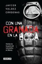 Con una granada en la boca / With a Grenade in Your Mouth (Spanish Edition)