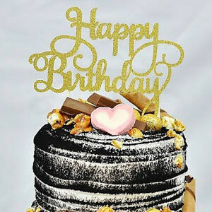 HAPPY BIRTHDAY CAKE PICK TOPPER DECORATION GOLD GLITTER /BRONZE CALLIGRAPHY