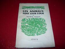 LES   ANIMAUX FONT LEUR COUR   MAURICE BURTON  1956 LES LIVRES DE LA NATURE