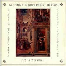 Bill Nelson - Getting the Holy Ghost Across [New CD] UK - Import
