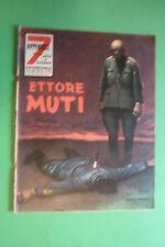 7 ANNI DI GUERRA FOTOSTORIA GUERRA 1960 VOL.27 ETTORE MUTI COVER GINO BOCCASILE