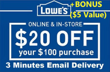 ONE 1x Lowes $20 OFF $100Coupons-InStore and Online -Fast-+BONUS INFO ($5)