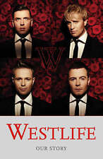 """VERY GOOD"" Westlife: Our Story, Westlife, Book"