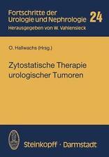 Fortschritte der Urologie und Nephrologie: Zytostatische Therapie...