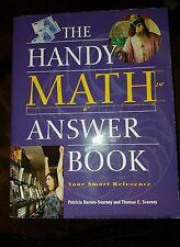 The Handy Math Answer Book by Patricia Barnes-Svarney and Thomas E. Svarney