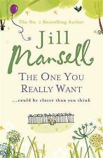 Very Good, TheOne You Really Want by Mansell, Jill ( Author ) ON Sep-04-2006, Pa