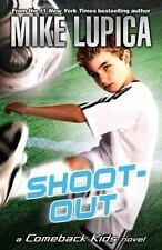 Shoot-Out (Comeback Kids), Lupica, Mike, 0142418447, Book, Acceptable