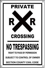 Private Railroad Crossing No Trespassing County Civil Code Sign