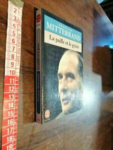 LIBRO -La paille et le grain  Chronique 1983 di François Mitterrand (Autore)