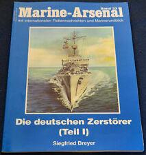 Die deutschen Zerstörer I 1 - Marine-Arsenal ; Band 33 - Siegfried Breyer