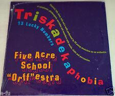 "TRISKADEKAPHOBIA Rare NEW CD Five Acre School ""Orff""estra Musicians Ages 9-13"