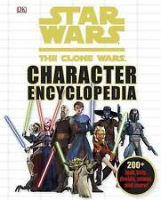 Star Wars: The Clone Wars Character Encyclopedia by Jason Fry