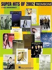 Super Hits of 2002 : 15 Solo Arrangements for Trombone (2002, Paperback)