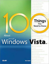 NEW 100 Things You Need to Know about Microsoft Windows Vista by Eric Geier