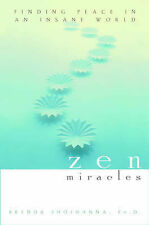 (Good)-Zen Miracles: Finding Peace in an Insane World (Hardcover)-Shoshanna, Bre