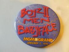 Boyz 2 To Men Babyface Pin Back MGM Grand Las Vegas Button January  5, 1995