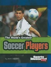 The World's Greatest Soccer Players (The World's Greatest Sports Stars (Sports I