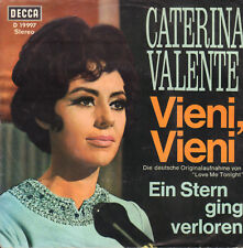 "CATERINA VALENTE – Vieni Vieni (1968 VINYL SINGLE 7"" GERMANY)"