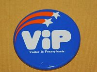"VINTAGE 2 1/4"" ACROSS VIP VISITOR IN PENNSYLVANIA PIN"