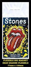 ROLLING STONES BARCELONA NO FILTER  TOUR FLEXIBLE BIG MAGNET IMAN GRANDE 0194