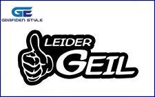 2 Stück - Leider Geil - Auto - LKW - Aufkleber - Sticker - Decal !
