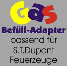 NEU GAS Befüll Adapter passend für S.T. Dupont Feuerzeug / ST Düpont Feürzeug