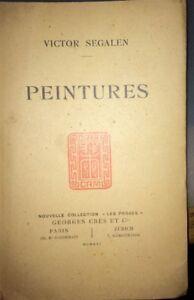 SEGALEN. Peintures .Segalen (Victor) .Edité par Crès, 1916.