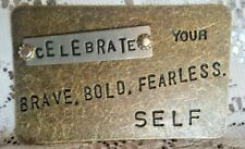 "Demdaco Metal Inspire Pocket Card ""Celebrate Your Brave Bold Fearless Self"" NEW"