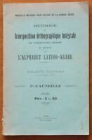 Envoi Auteur P. Cauneille - Transposition Écriture Arabe / Alphabet Latino-Arabe