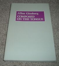 1994 COMPOSED ON THE TONGUE Allen Ginsberg Literary Conversations Ezra Pound