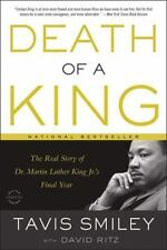 Death of a King: The Real Story of Dr. Martin Luther King Jr.'s Final Year by S