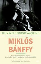 They Were Found Wanting [The Writing on the Wall: the Transylvanian Trilogy]