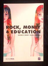 Rock, Money & Education (One Shot)