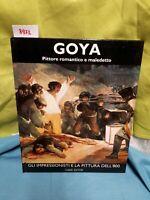 Goya pittore romantico e maledetto