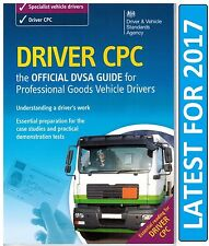 Official DVSA Driver CPC DSA Guide Professional Goods Vehicles LGV Book 2017*CPC