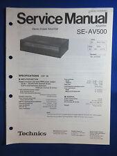 TECHNICS SE-AV500 POWER AMPLIFIER SERVICE MANUAL ORIGINAL FACTORY ISSUE