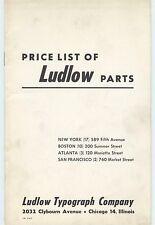 1961 Ludlow Type Setting machine hot type parts price list