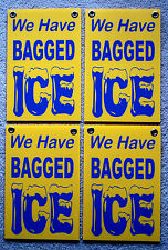 (4) We Have Bagged Ice Coroplast Window Signs 8x12 with Grommets Yel