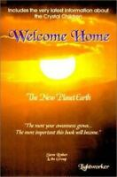 NEW - Welcome Home: The New Planet Earth by Rother, Steve