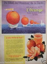 PUBLICITÉ 1956 L'ORANGE DU SOLEIL DES VITAMINES DE LA SANTÉ - ADVERTISING