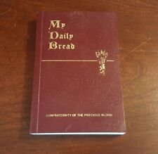 My Daily Bread A Summary of the Spiritual Life 1954 Edition Great Condition!