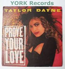 """TAYLOR DAYNE - Prove Your Love - Ex Con 7"""" Single"""