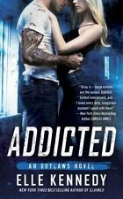 Addicted (The Outlaws Series) - Good - Kennedy, Elle - Mass Market Paperback