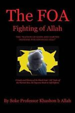 Foa Fighting of Allah the Nation of Gods and Earths Defense for Knowing Self ...