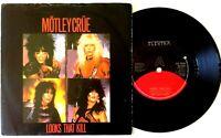 "NM/NM Motley Crue Looks That Kill 7"" VINYL 45 p/s 1983"