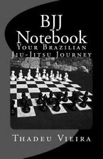 Bjj Notebook (volume 1): By Thadeu A Vieira