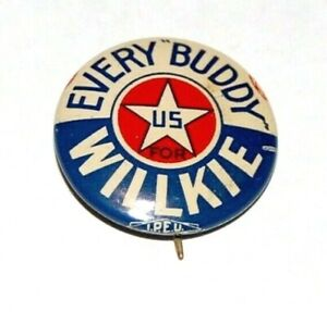 1940 WENDELL WILLKIE EVERY BUDDY campaign pin pinback button political president