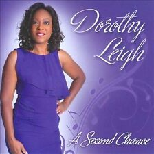 DOROTHY LEIGH - A SECOND CHANCE NEW CD