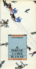 Frédéric H. Fajardie - Au bord de la mer blanche - EO 1987